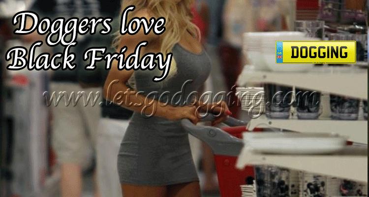 Love Black Friday? Love a Black Friday Dogging session even more