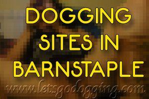 dogging sites in Barnstaple
