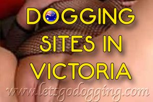 Dogging sites in Victoria