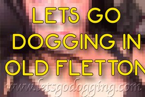 Lets go dogging in Old Fletton