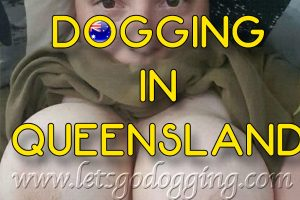 There's a heap of dogging sites in Queensland