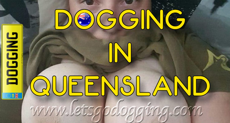 Let Rach show you the dogging sites in Queensland