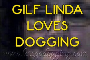 Linda the GILF loves Dogging, who knew that we had top rated GILFs in our community.