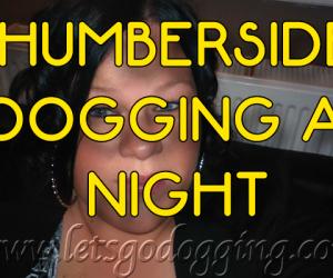 Humberside dogging at night