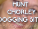 Chorley Dogging sites