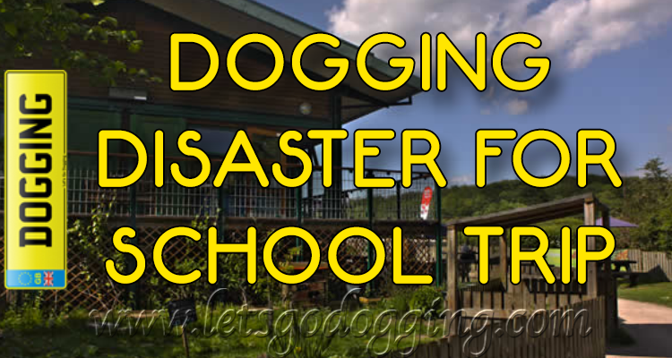 School trip ends up in dogging disaster