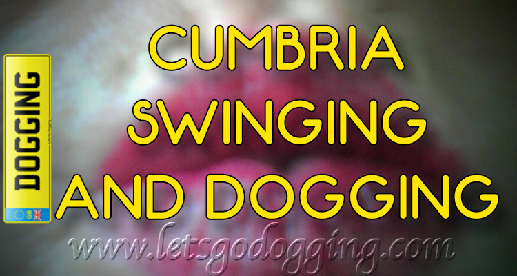 Swinging and dogging in Carlisle