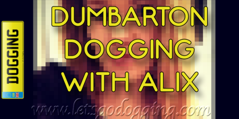 Find Dumbarton dogging spots with Alix