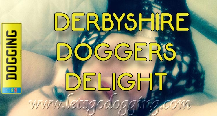 Derbyshire doggers delight